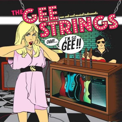 THE GEE STRINGS I'm So Gee!! (LP)