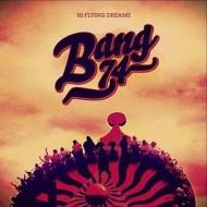 BANG 74 Hi-Flying Dreams