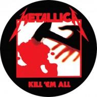 Chapa Metallica Kill 'Em All