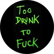 Chapa Too Drunk To Fuck