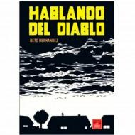 Hablando Del Diablo (Beto Hernandez)