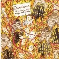 CORDURA El Incendio Más Largo Del Mundo