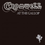 CROMWELL At The Gallop
