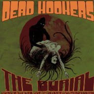DEAD HOOKERS The Burial