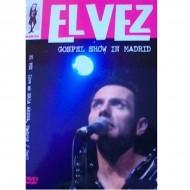 EL VEZ Gospel Show In Madrid (DVD)