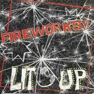 FIREWORKS Lit Up