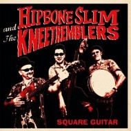HIPBONE SLIM AND THE KNEETREMBLERS Square Guitar