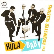 HULA BABY The Rochester Sessions