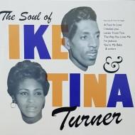 IKE & TINA TURNER The Soul Of Ike & Tina Turner