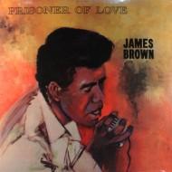 JAMES BROWN Prisoner Of Love (LP)