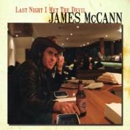 JAMES McCANN Last Night I Met The Devil