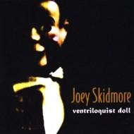 JOEY SKIDMORE Ventriloquist Doll (CD)