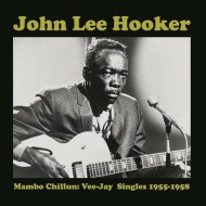 JOHN LEE HOOKER Mambo Chilum, Vee-Jay Singles 1955-1958