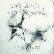 JON ULECIA & CANTINA BIZARRO Striptease (LP)