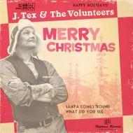 J. TEX & THE VOLUNTEERS Merry Christmas
