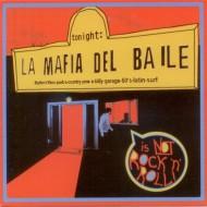 LA MAFIA DEL BAILE Is Not Rock 'N' Roll