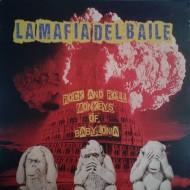 LA MAFIA DEL BAILE Rock And Roll Monkeys Of Babylonia