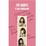 El Otro Hollywood (Eve Babitz)