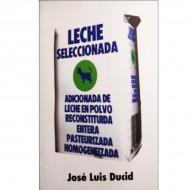 Leche Seleccionada (José Luis Ducid)