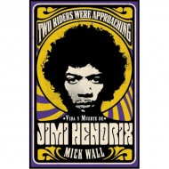 Vida Y Muerte De Jimi Hendrix (Mick Wall)