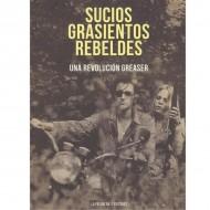Sucios, Grasientos, Rebeldes (Rising Up Angry)