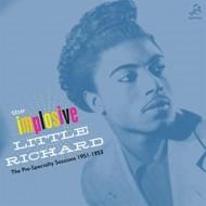 LITTLE RICHARD The Implosive Little Richard