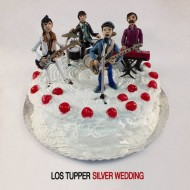LOS TUPPER Silver Wedding (LP+CD)