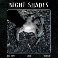 """NIGHT SHADES Dead Nerves / The Desert (7"""")"""