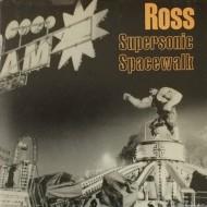ROSS Supersonic Spacewalk