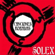 SOLEX Canciones Robadas