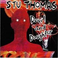 STU THOMAS Devil And Daughter