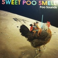 SWEET POO SMELL Poo Sounds