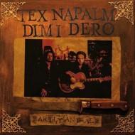 TEX NAPALM & DIMI DERO Sticky Singers