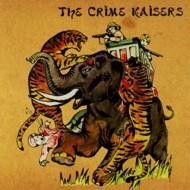 THE CRIME KAISERS The Crime Kaisers