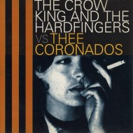 THE CROW KING AND THE H. vs THEE CORONADOS Split