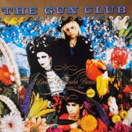 THE GUN CLUB Danse Kalinda Boom