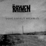 THE RAYMEN Long Lonely Highway