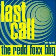THE REDD FOXX BBQ Last Call