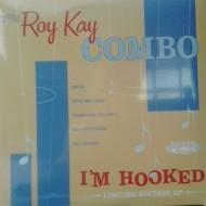 """THE ROY KAY COMBO I'm Hooked (10"""")"""