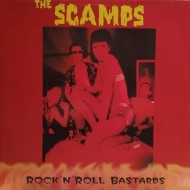 THE SCAMPS Rock'N'Roll Bastards