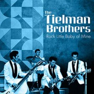 THE TIELMAN BROTHERS Rock Little Baby Of Mine (LP)