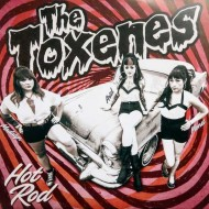THE TOXENES Hot Rod