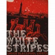THE WHITE STRIPES Under Blackpool Lights (DVD)