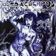 ULTRACUERPOS The Right Way (CD)