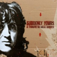 VARIOS Suddenly Yours A Tribute To Nikki Sudden (CD)
