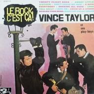 VINCE TAYLOR ET SES PLAY-BOYS Le Rock C'Est Ça!