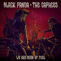 "BLACK PANDA / THE CAPACES We Are Born Of Fuel (7"")"