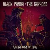 "BLACK PANDA / THE CAPACES We Are Born Of Fuel (7"")"
