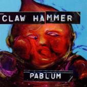 CLAW HAMMER Pablum