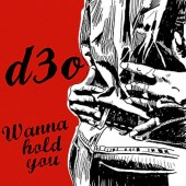 d3o Wanna Hold You